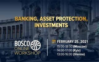 "25.02.21, Bosco Online Workshop ""Banking, Asset Protection, Investments"""