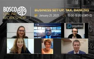 28.01.21, Bosco Online Workshop «Business Set-up, Tax, Banking»: overview